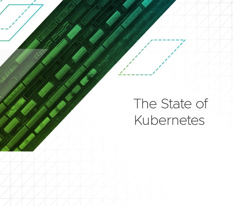 State of Kubernetes